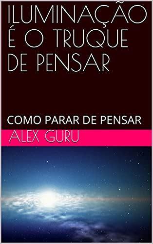 Pare De Pensar Portuguese Edition