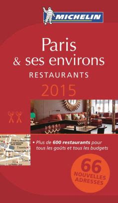 Paris And Ses Environs Michelin Guide 2017