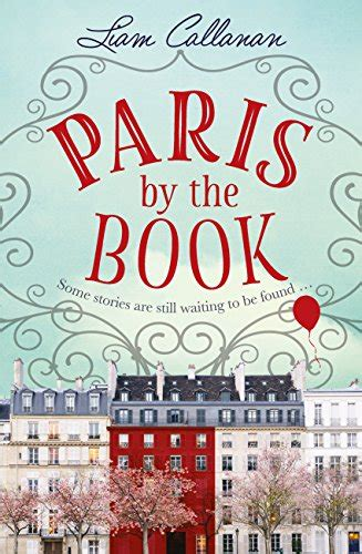 Paris By The Book One Of The Most Enchanting And Uplifting Books Of 2018