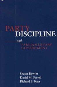 Party Discipline Parliamentary Governm Parliaments And Legislatures S