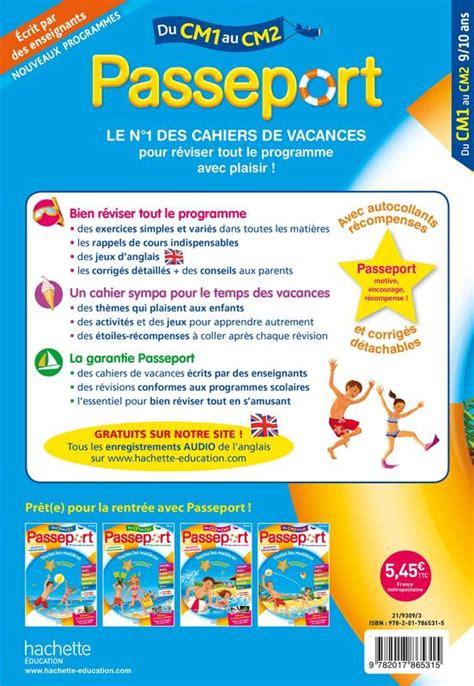 Passeport Cahier De Vacances 2019 Toutes Les Matieres Du Cm1 Au Cm2 9 10 Ans