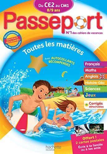 Passeport Du Ce2 Au Cm1 Cahier De Vacances