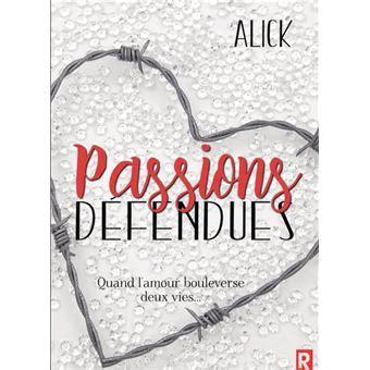 Passions défendues