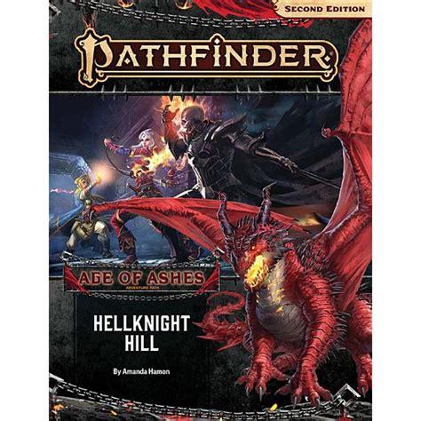 Pathfinder Adventure Path Hellknight Hill Age Of Ashes 1 Of 6 P2 Pathfinder Adventure Path Age Of Ashes
