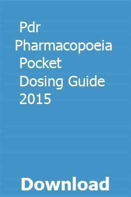 Pdr Pharmacopoeia Pocket Dosing Guide 2015