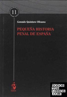Pequena Historia Penal De Espana