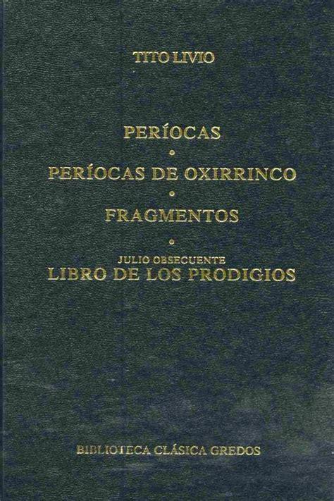 Períocas. Períocas de Oxirrinco. Fragmentos. Libro de los prodigios.