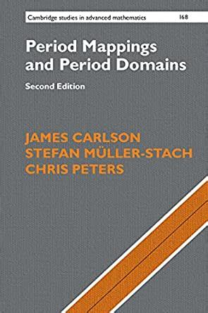 Period Mappings And Period Domains Cambridge Studies In Advanced Mathematics