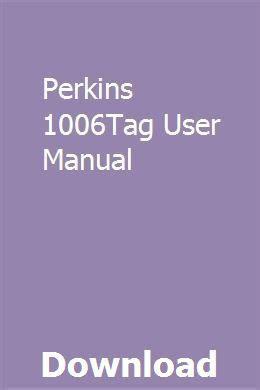 Perkins 1006tag User Manual