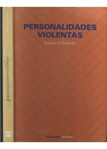 Personalidades Violentas Psicologia