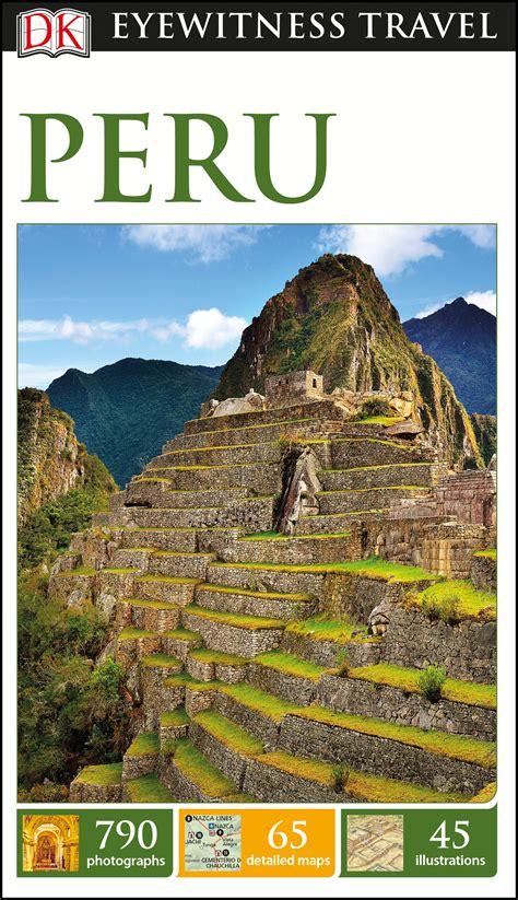 Peru Travel Guide 2018