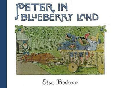 Peter In Blueberry Land By Elsa Beskow 2005 09 01