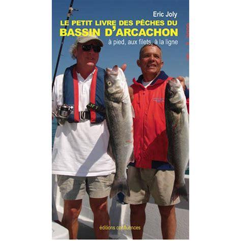 Petit Livre Des Peches Du Bassin Darcachon