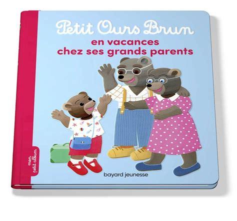 Petit Ours Brun En Vacances Chez Ses Grands Parents