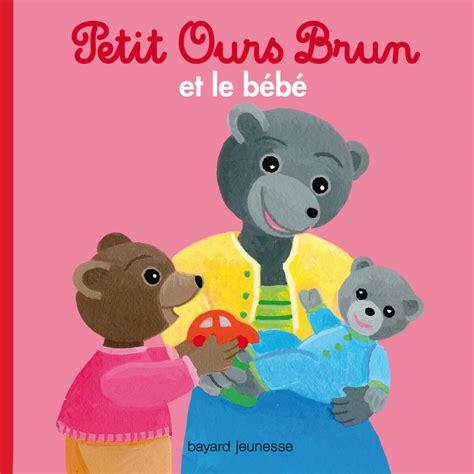 Petit Ours Brun Et Le Bebe