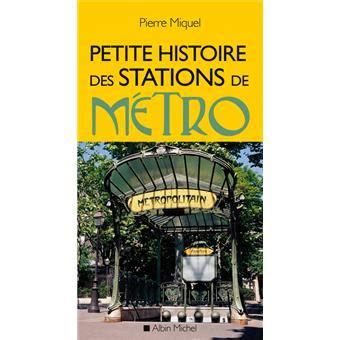 Petite Histoire Des Stations De Metro Ned