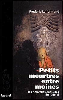 Petits Meurtres Entre Moines Les Nouvelles Enquetes Du Juge Ti Romanesque