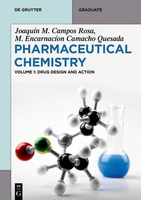 Pharmaceutical Chemistry Volume1 Drug Design And Action De Gruyter Textbook