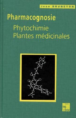 Pharmacognosie Phytochimie Plantes Medicinales