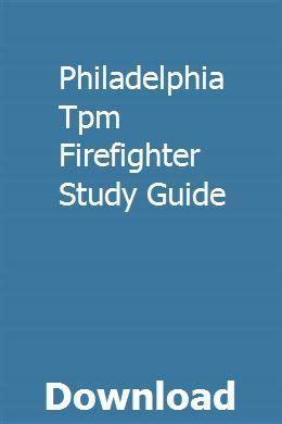 Philadelphia Fire Department Tpm Study Guide