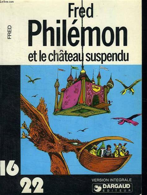Philemon Et Le Chateau Suspndu