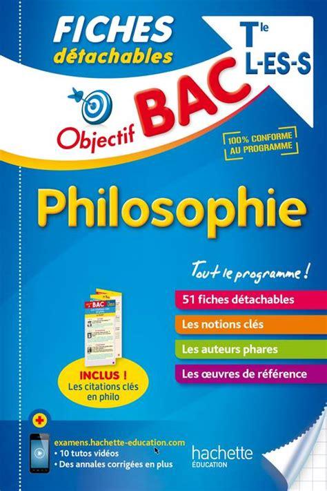 Philosophie Tles L Es S Fiches Detachables
