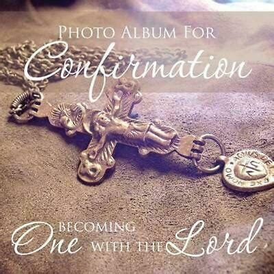 Photo Album For Confirmation Becoming One With The Lord