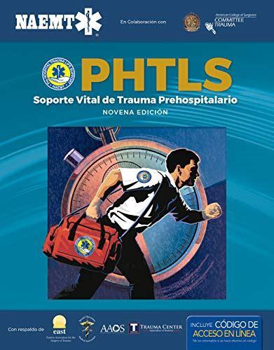 Phtls 9e Spanish Soporte Vital De Trauma Prehospitalario Novena Edicion Ecourse Manual