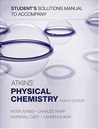 Physical Chemistry Atkins 4th Edition Solutions Manual
