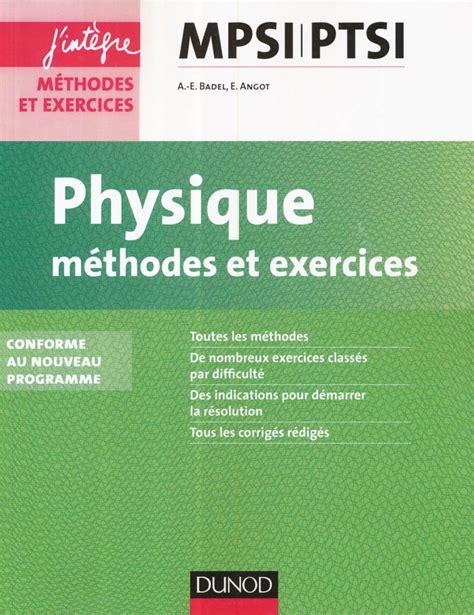 Physique Methodes Et Exercices Mpsi Ptsi Concours Ecoles Dingenieurs