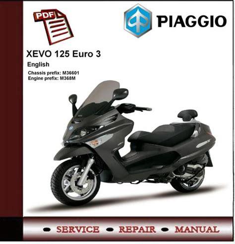 Piaggio Xevo 125 Euro 3 Workshop Service Manual