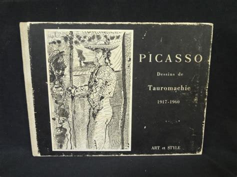 Picasso - Dessins de tauromachie, 1917-1960.