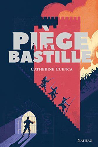 Piege A La Bastille Des 13 Ans Gf Historique
