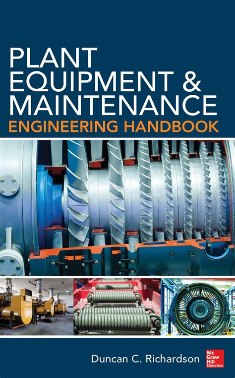 Plant Equipment And Maintenance Engineering Handbook English Edition