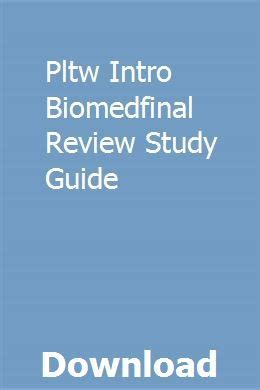 Pltw Intro Biomedfinal Review Study Guide