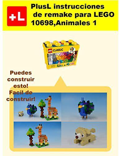 Plusl Instrucciones De Remake Para Lego 10698 Animales 11 Usted Puede Construir Animales 11 De Sus Propios Ladrillos