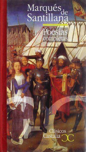 Poesias Completas Marques De Santillana Clasicos Castalia 35 Aniversario