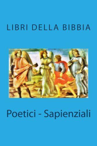 Poetici - Sapienziali (libri della Bibbia)