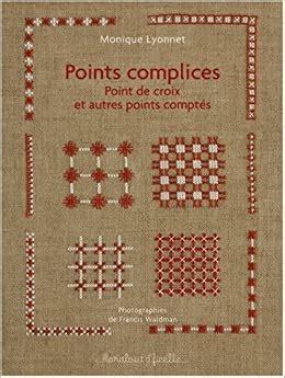 Points Complices Points De Croix Et Autres Points Comptes