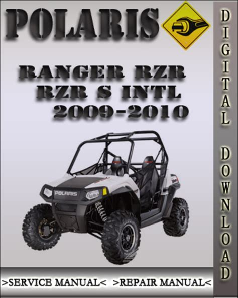Polaris Ranger Rzr S Intl 2010 Service Repair Manual