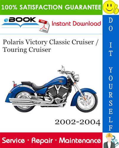Polaris Victory Touring Classic Cruiser Service Manual 2002 2004