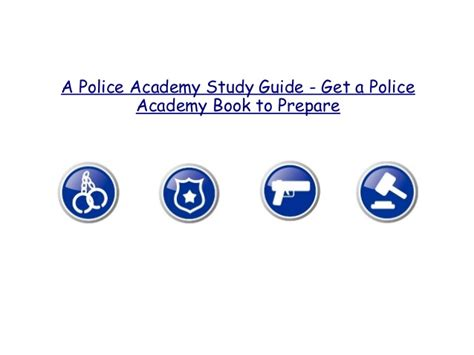 Police Academy Study Guide