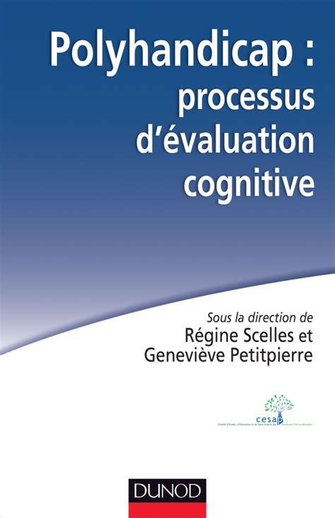 Polyhandicap Processus Devaluation Cognitive Outils Theories Et Pratiques