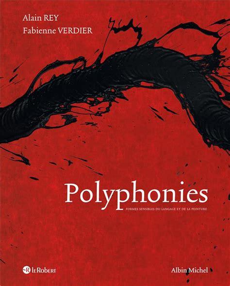 Polyphonies Formes Sensibles Du Langage Et De La Peinture