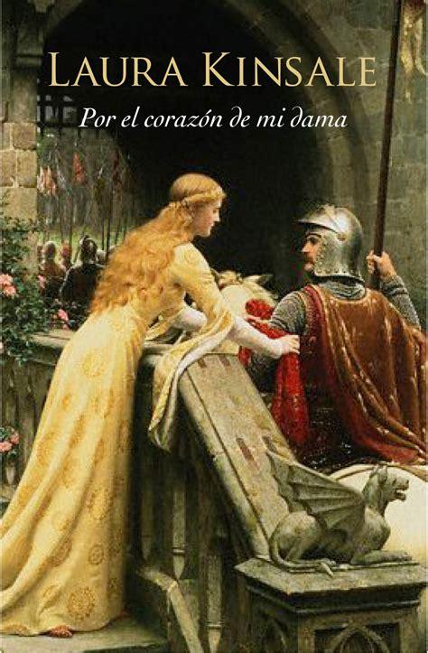 Por El Corazon De Mi Dama Corazones Medievales 1