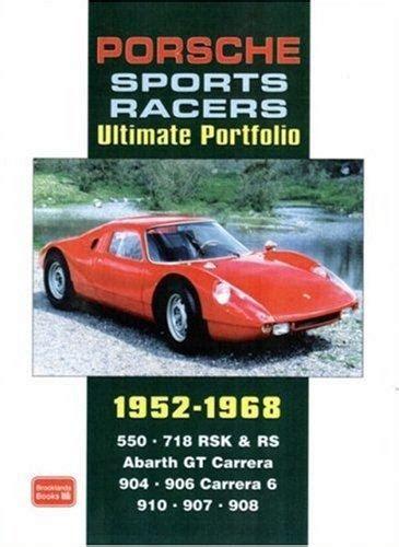 Porsche Sports Racers Ultimate Portfolio 1952 1968