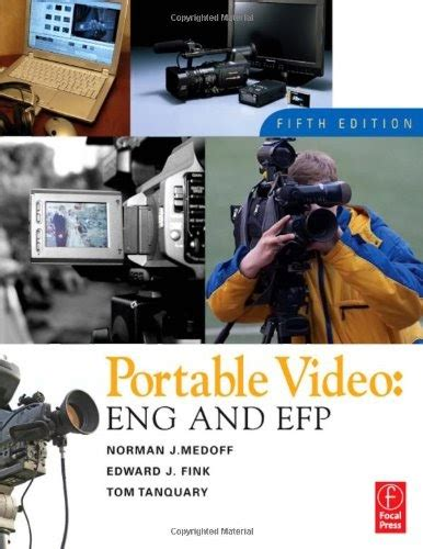 Portable Video News And Field Production Eng And Efp