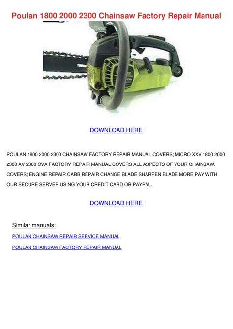 Poulan 1800 2000 2300 Chainsaw Factory Repair Manual