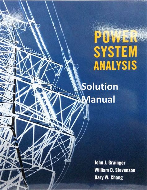 Power Systems Analysis Grainger Solutions Manual