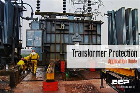 Power Transformer Protection Application Guide